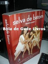 Selva de Batom ( Lipstic Jungle)