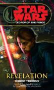 Revelation / Star Wars Legacy Of The Force