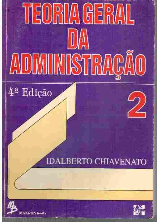 Livro Teoria Geral Da Administracao Vol 2 Idalberto Chiavenato