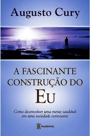 A Fascinante Construcao do Eu