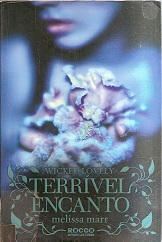 Wicked Lovely: Terrível Encanto