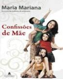 CONFISSÕES DE MÃE