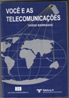 Voce e as Telecomunicacoes
