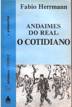 Andaimes do Real o Cotidiano