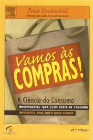 Vamos as Compras!: a Ciencia do Consumo