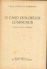 O caso dos dedos luminosos