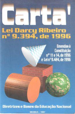 Carta Lei Darcy Ribeiro N° 9. 394, de 1996