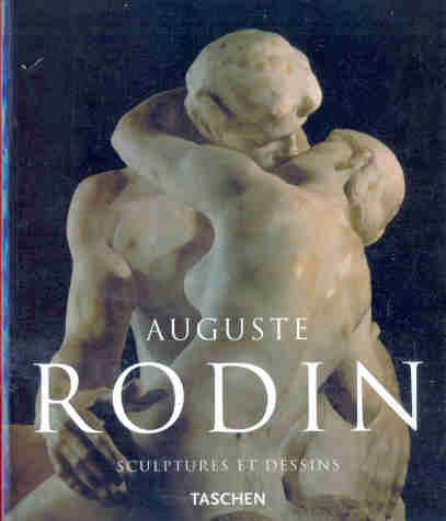 Auguste Rodin - Sculptures et Dessins