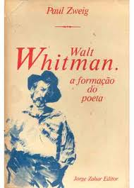 Walt Whitman a Formacao do Poeta