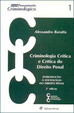 Criminologia Crítica e Crítica do Direito Penal