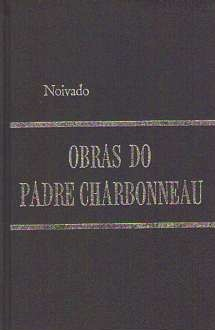 Obras do Padre Charbonneau 5 Volumes