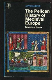 The Pelican History of Medieval Europe