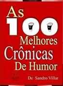 As 100 Melhores Cronicas de Humor