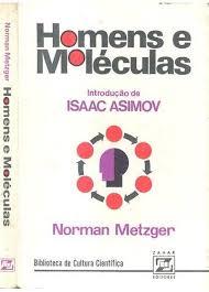 Homens e Moléculas