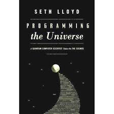 Programming the Universe: a Quantum Computer Scientist Takes on the Co