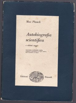 Autobiografia Scientifica e Ultimi Saggi
