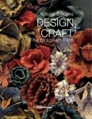 Design+craft the Brazilian Path