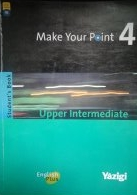 Make Your Point 4, Upper Intermediate - Students Book