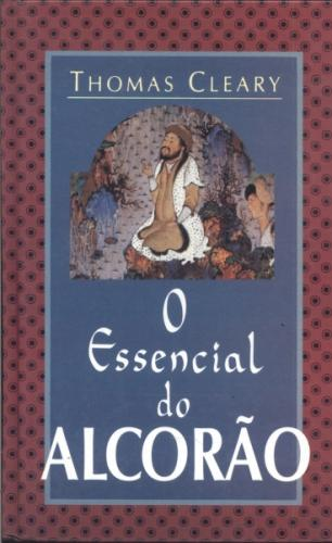 O ESSENCIAL DO ALCORAO