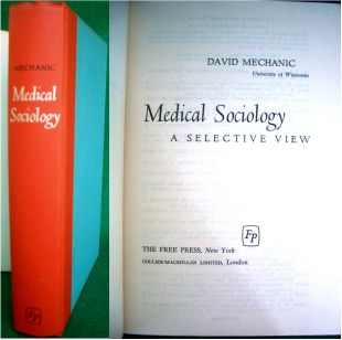 Medical Sociology - a Selective View