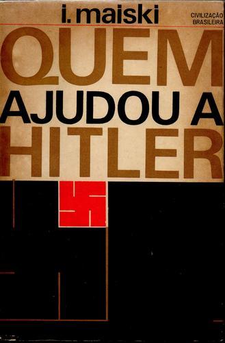 Quem Ajudou a Hitler