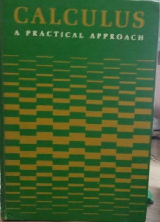 Calculus: a Practical Approach