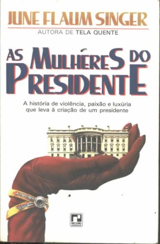 As Mulheres do Presidente