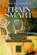 Train Smart Ensinando e Treinando Com Inteligência