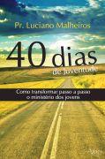 40 dias de Juventude de Luciano Malheiros pela Oxigenio (2010)