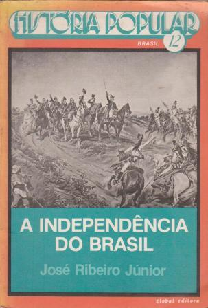 A Indepêndencia do Brasil