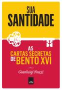 As Cartas Secretas de Bento XVI