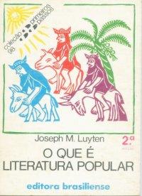 O Que é Literatura Popular