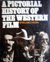 A Pictorial History of the Western Film