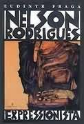 Nelson Rodrigues Expressionista