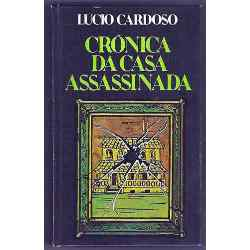 Crônica da Casa Assassinada