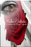 Mulher e Violência: Histórias do Corpo Negado