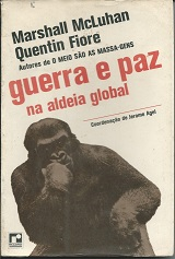 Guerra e Paz na Aldeia Global
