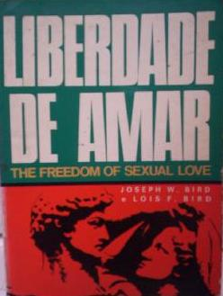 Liberdade de Amar - The Freedom Of Sexual Love