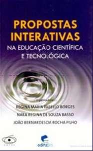 Propostas Interativas na Educação Científica e Tecnológica