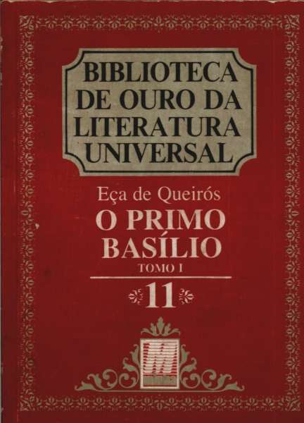 O Primo Basílio - Tomos I e II de Eça de Queirós pela Minha (1988)