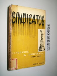 Sindicatos: Vanguarda da Democracia