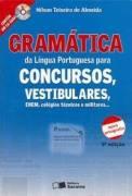 Gramática da Língua Portuguesa para Concursos, Vestibulares, Enem