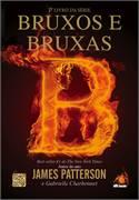 Bruxos e Bruxas 1º Livro da Série