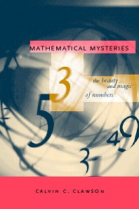 Mathematical Mysteries - the Beauty and Magic of Numbers