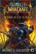 World of Warcraft - Sombras da Horda