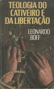 Teologia do Cativeiro e da Libertacao