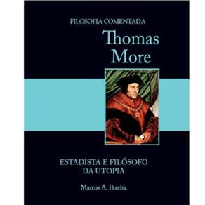 Thomas More: Estadista e Filósofo da Utopia