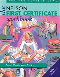 The Nelson First Certificate Workbook