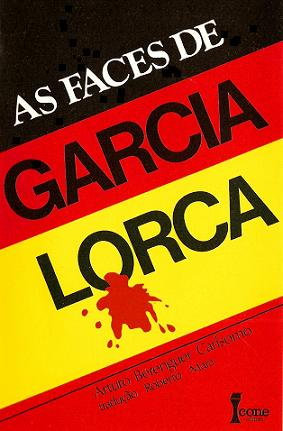 As Faces de Garcia Lorca - Bilíngue