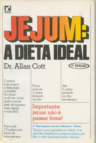 Jejum: a Dieta Ideal